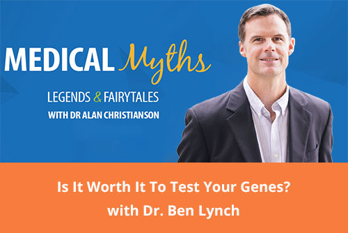 Dr Ben lynch is it worth it to test your genes